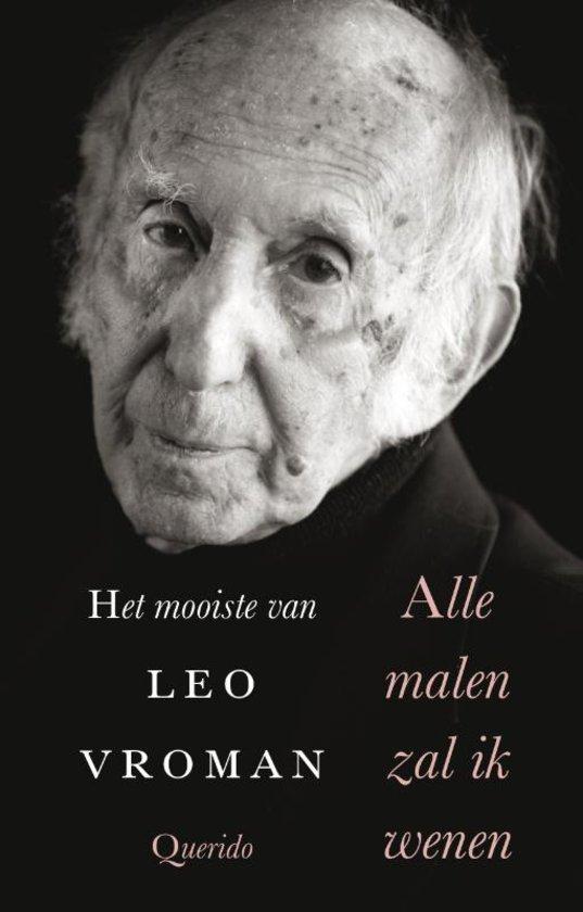 Ruime Selectie Uit De Gedichten Van Leo Vroman Leeskost
